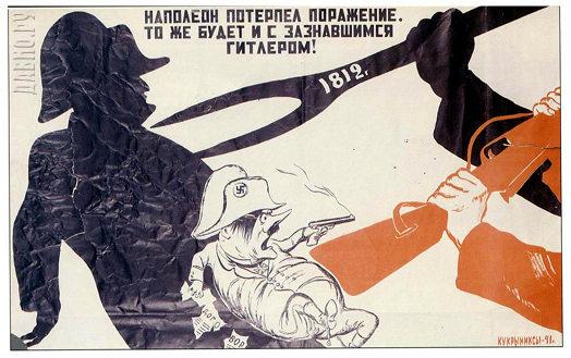 1941 - Napoleão sofreu uma derrota. O mesmo será com o arrogante Hitler!