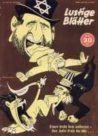 """A legenda: """"Um come o outro e o judeu devora todos eles ..."""" O cartoon promove a afirmação nazista que os judeus estavam por trás da Segunda Guerra Mundial, tendo orquestrado para destruir a Alemanha nazista. Edição 29/1943"""